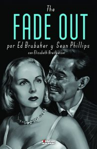 The Fade Out, de Ed Brubaker y Sean Phillips