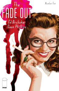 The Fade Out. Ed Brubaker y Sean Phillips. Volumen 10.
