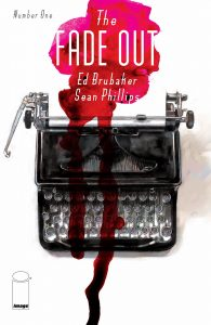 The Fade Out. Ed Brubaker y Sean Phillips. Volumen 1.