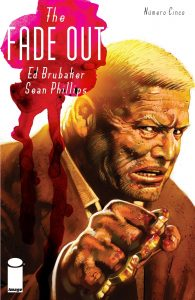 The Fade Out. Ed Brubaker y Sean Phillips. Volumen 5.