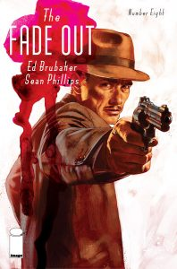 The Fade Out. Ed Brubaker y Sean Phillips. Volumen 7.