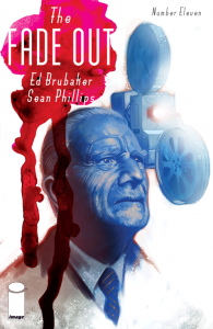 The Fade Out. Ed Brubaker y Sean Phillips. Volumen 11.