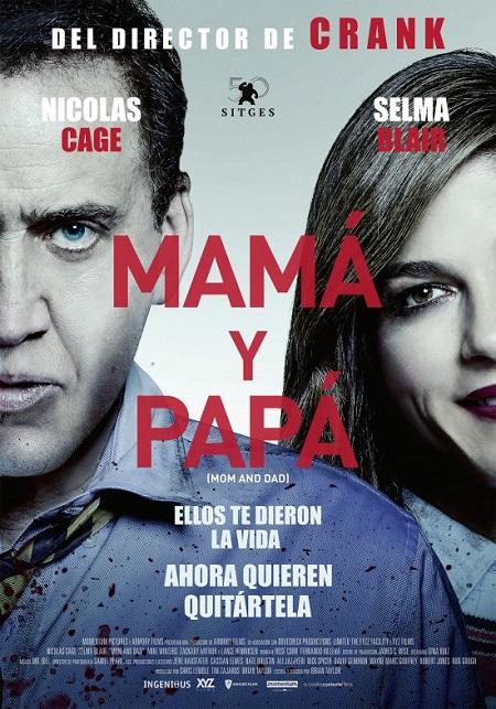 Cartel de Mamá y Papá, 2018.