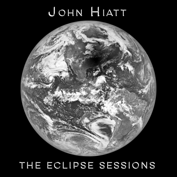 John Hiatt, The Eclipse Sessions, 2018.